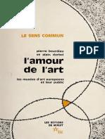 Bourdieu, Pierre. Schnapper, Dominique. Darbel, Alain. - L'Amour de l'Art. Les Musées d'Art Européens Et Leur Public