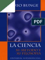 BUNGE, M. La Ciencia. Su Método y Su Filosofía. (1995)