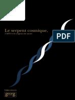 Jeremy Narby Le Serpent Cosmique l Adn Et Les Origines Du Savoir