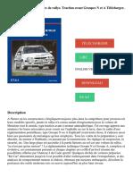La Préparation Des Voitures de Rallye. Traction Avant Groupes N Et a Télécharger, Lire PDF
