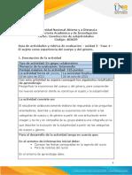 Guía de Actividades y Rúbrica de Evaluación - Unidad 3 - Fase 4 - El Sujeto Como Experiencia Del Cuerpo y Del Género