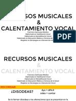 10. Recursos musicales y calentamiento vocal