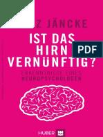 Lutz Jäncke (2015) Ist Das Hirn Vernünftig