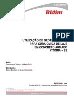 Utilização de Geotêxtil Bidim Para Cura Úmida de Laje Em Concreto Armado Vitória - Es (Tecnico)