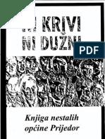 Ni Krivi Ni Duzni - Knjiga Nestalih Opcine Prijedor
