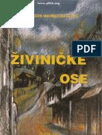 Mevludin Mahmutbegovic - Zivinicke Ose