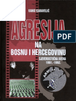 Vahid Karavelic - Agresija Na Bosnu i Hercegovinu (Sjeveroistocna Bosna 1991-1992)