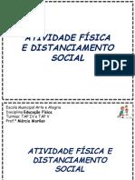 Atividade Fisica e Distanciamneto Social