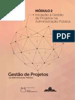 MODULO 2 - LIVRO - INICIACAO A GESTAO DE PROJETOS NA ADM PUBLICA