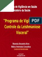 Programa de Vigilância e Controle de Leishmaniose - Waneska Alves