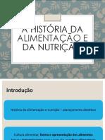 Histórico Da Alimentação e Nutrição