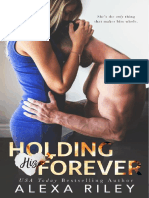 HOLDING HIS FOREVER - ALEXA RILEY