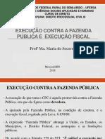 Aula 5 - Execução contra a Fazenda Pública e Execução Fiscal