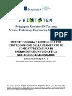 IO2 Metodologia e Linee Guida Per Lintroduzione Della Stampante 3D Come Attrezzatura Di Sperimentazione Didattica Nelle Scuole Secondarie