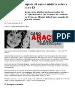 Caso Araceli completa 44 anos e mistério sobre a morte permanece no ES