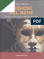 I Demoni Del Bene. Dal Nuovo Ordine Mondiale All'Ideologia Del Genere - Benoist, Alain de (2015, Contracorrente)