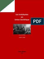 Brouè Pierre - Les trotskystes en Union Soviétique (1929-1938) (1980)
