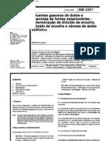 NBR 12021 MB 3357 - Efluentes gasosos em dutos e chamines de fontes estacionarias - Determinacao de dioxido de enxofre trioxido de enxofre e nevoas de acido sul