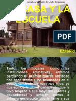 LA CASA Y LA ESCUELA