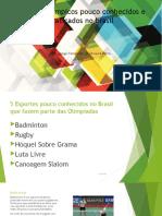 Esportes olímpicos pouco conhecidos e praticados no brasil