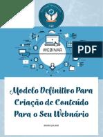 [E-Book] O Modelo Definitivo Para Criação de Conteudo Para Seu Webnário - Agosto17