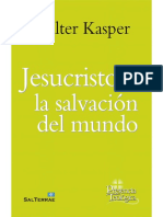 JESUCRISTO, LA SALVACIÓN DEL MUNDO. Escritos de Cristología - WALTER KASPER