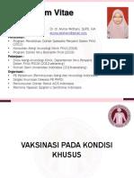 06-Vaksinasi pada Kondisi Khusus - Dr Alvina