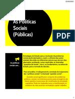 As Políticas Sociais (Públicas)
