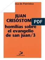 55. JUAN CRISOSTOMO - Homilias Sobre El Evangelio de San Juan 3