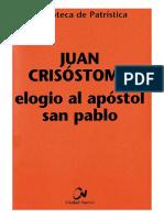 78. JUAN CRISOSTOMO - Elogio Al Apostol San Pablo