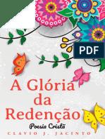 A Gloria Da Redenção. Cj Jacinto