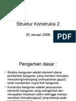 Struktur Konstruksi 2  - 25 Januari 2008
