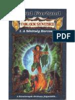 Farland David-Farkasok szövetsége 1 A sötétség harcosa