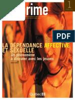 LA DÉPENDANCE AFFECTIVE ET SEXUELLE - Un Phénomène à Discuter Avec Les Jeunes [Ça Sexprime (Magazine) 2005]