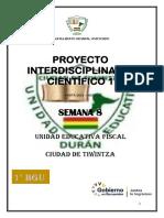 1° PROYECTO INTERDISCIPLINAR CIENTIFICO 1 SEMANA 8