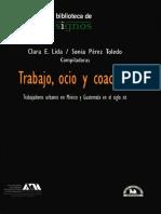 Trabajo, ocio y coacción trabajadores urbanos en México y Guatem-1