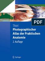 Photographischer Atlas Der Praktischen Anatomie, 2. Auflage by Walter Thiel