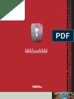 Gara y el proceso de negociación 2005-2007