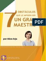 7 Obstáculos Que Le Impiden Ser Un Gran Maestro - Alice Arja
