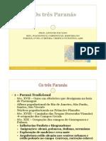 Os 3 Paranás - Wachowicz