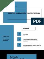 05 - Pptx Fac Arnaldo Pós Desafios Educ Contemp - Curriculo