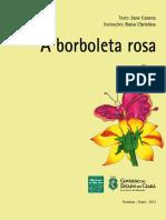 Livro a Borboleta Rosa