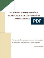 SELECCIÓN, JERARQUIZACIÓN Y SECUENCIACIÓN DE CONTENIDOS  EN