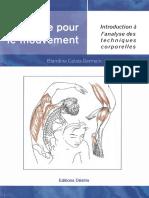 Blandine Calais-Germain - Anatomie Pour Le Mouvement, Tome 1_ Introduction a l'Analyse Des Techniques Corporelles-Désiris (2005)