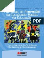 Políticas de Promoção Da Igualdade Racial Na Educação