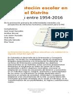La orientación escolar en el Distrito 1954 - 2016