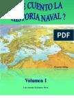 Le Cuento La Historia Naval (Volumen I)