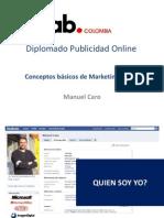 Diplomado IAB Introduccion Marketing Digital @manuelcaro