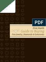 ZIVA Jewels Guide to Buying Fine Jewelry, Diamonds and Gemstones