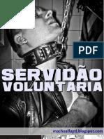 Macho Alfa - Servidão Voluntária